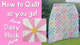 How to Quilt As You Go: Make an Easy Daisy Block With a Square Ruler! (Beginner Friendly)