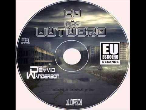 MÊS DE OUTUBRO  DJ DEYVID WANDERSON