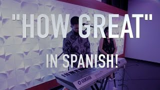 How Great - Covenant Worship [In Spanish!]