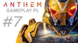 ANTHEM  Gameplay PL #7 DOŁOŻYLI NAM ZADAŃ !  XBOX ONE X