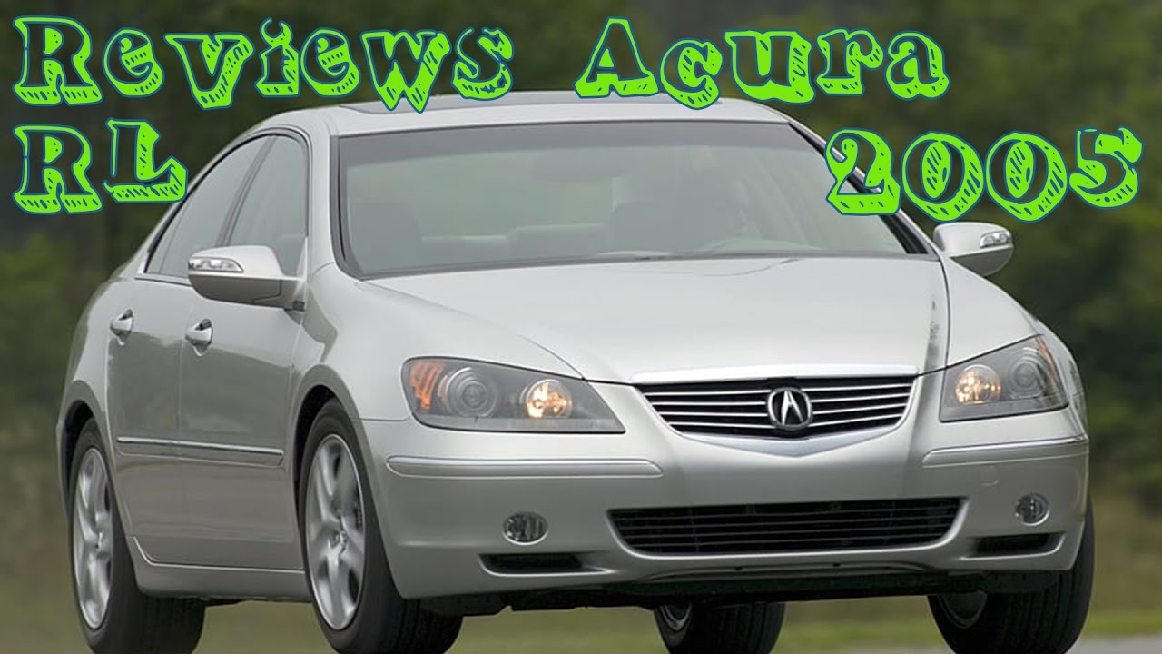 Reviews acura rl 2005