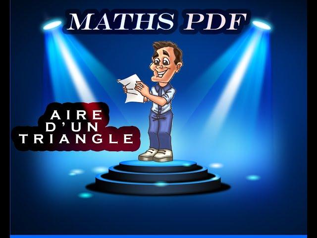 Aire d'un triangle : cours et exercice de maths en 5ème