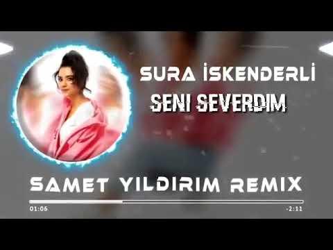 Seni Severdim Sura İskenderli Remix 2020 Audio indir
