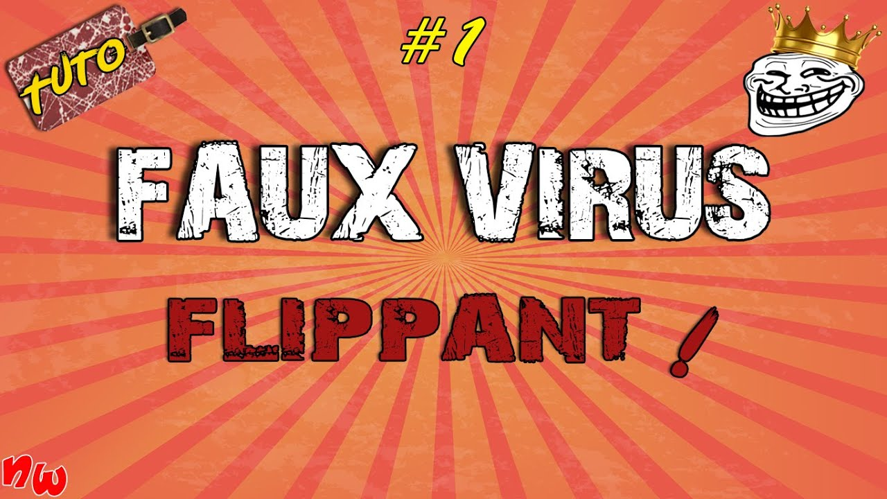 [Tuto] Faux virus flippant ! #1 | Fr
