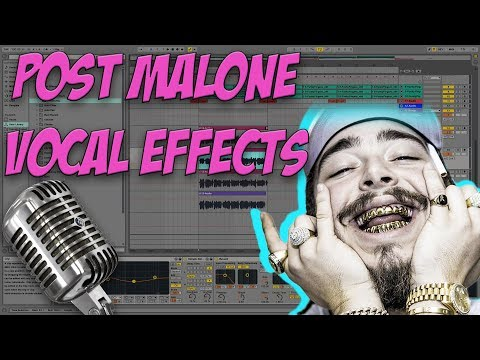 How to Sound Like Post Malone Ableton  9