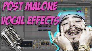 How to Sound Like Post Malone (Ableton Live 9)