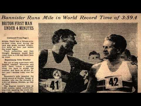Roger Bannister and the First Sub-4:00 Mile
