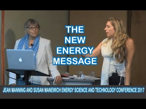 The New Energy Message Jeane Manning and Susan Manewich 2017 ESTC Idaho USA