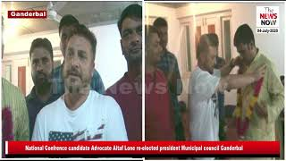 National Confrence candidate Advocate Altaf Lone re elected president Municipal council Ganderbal
