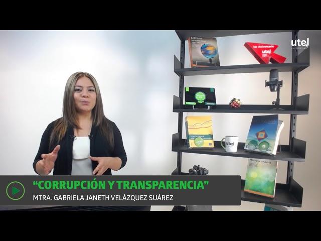 Corrupción y transparencia | UTEL Universidad