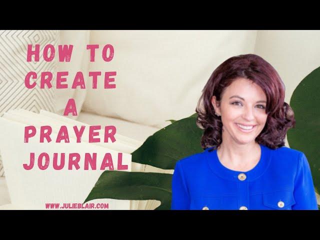 Creating a Prayer Journal