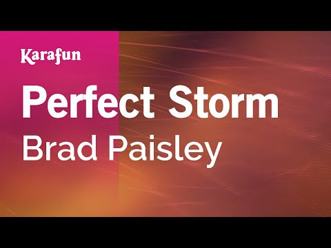 Karaoke Perfect Storm - Brad Paisley *