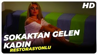 Sokaktan Gelen Kadın - Türk Filmi HD (Restorasyonlu)