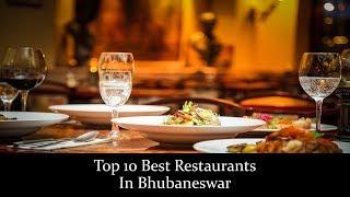 Top 10 Best Restaurants In Bhubaneswar