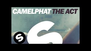 CamelPhat - The Act (Extended Mix)