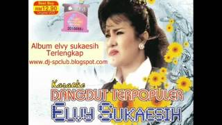 Download lagu ELVY SUKAESIH DENDAM KEBENCIAN MP3