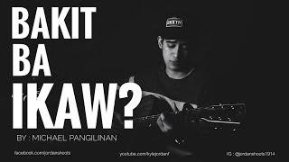 """Bakit Ba Ikaw - Michael Pangilinan (Kyle Jordan Frias Cover)"""