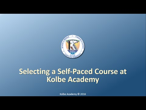Selecting a Self Paced Course at Kolbe Academy