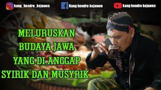 MELURUSKAN BUDAYA JAWA YANG DI ANGGAP SYIRIK DAN MUSYRIK (+SUBTITLE) | Kang Hendro Eps.30