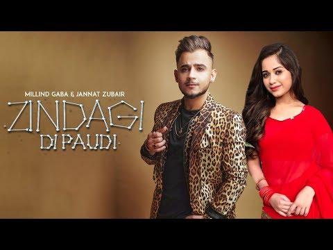 Zindagi Di Paudi - Millind Gaba   Jannat Zubair   New Punjabi Songs 2019   She Don't Know   Gabruu