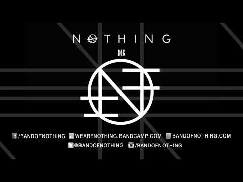 "NOTHING - ""Dig"" (Official Track)"