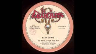 Easy Going - Go Away Little Girl