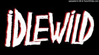 iDLEWiLD - BBC Radio 2 Session, February 28th 2007