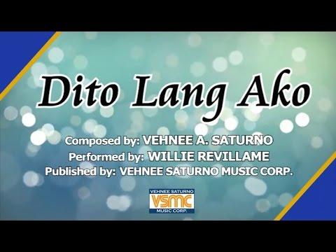 Willie Revillame  Dito Lang Ako