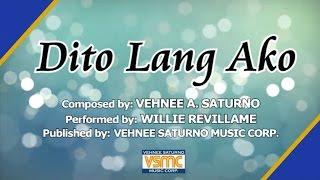 Download Willie Revillame - Dito Lang Ako MP3 song and Music Video