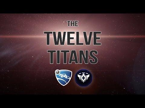 The Twelve Titans | Rocket League