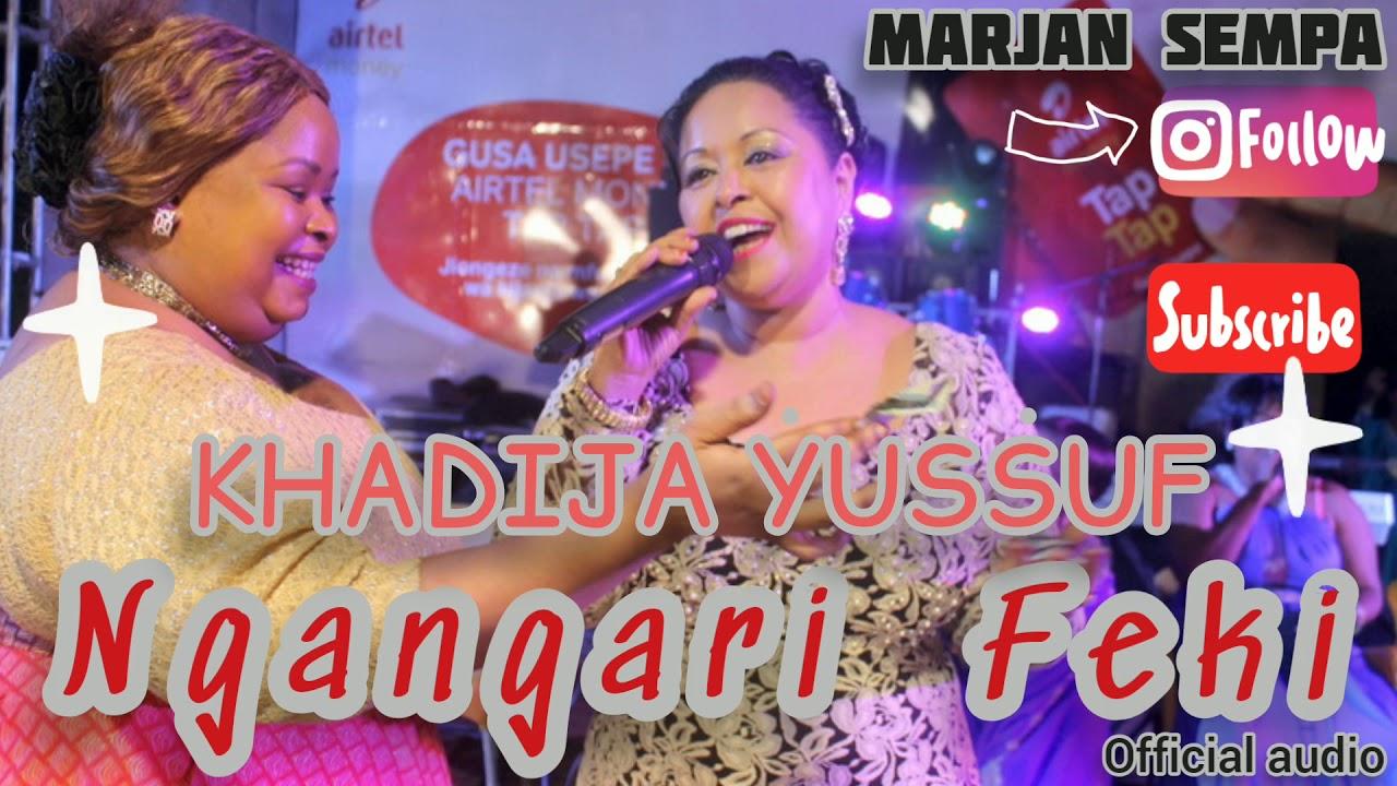 Download Nga'ngari FEKI  -  Khadija Yussuf  (Audio)
