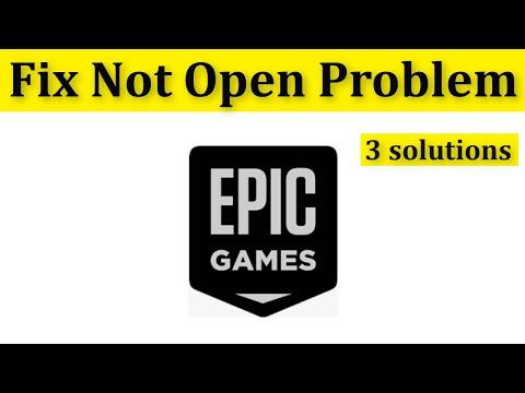 Fix Epic Games Launcher Won't Open Problem || Fix Epic Games Not Open Error Windows 10/8/7
