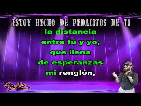 Estoy Hecho De Pedacitos De Ti - Ulises Bueno (Karaoke)