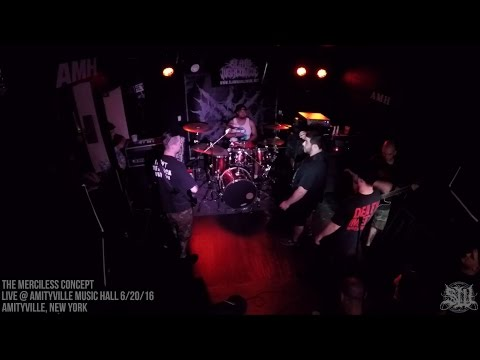 THE MERCILESS CONCEPT - FULL SET LIVE (AMITYVILLE MUSIC HALL 6/20/16) SW EXCLUSIVE