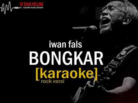 bongkar - Iwan fals (karaoke rock versi) new