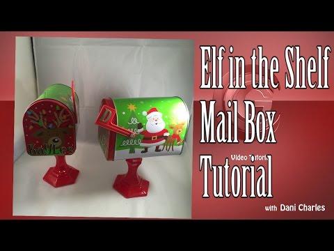 DIY Craft ! Elf in a Shelf Mail Box Tutorial for Christmas