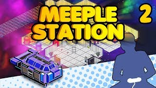 Meeple Station - So Much Fun I Came Back for More - Let's Game It Out (Part 2)