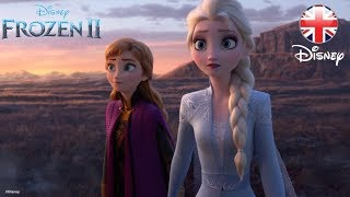 FROZEN 2 | 2019 New Trailer | Official Disney UK