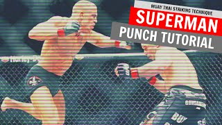 Muay Thai Superman Punch Technique Tutorial