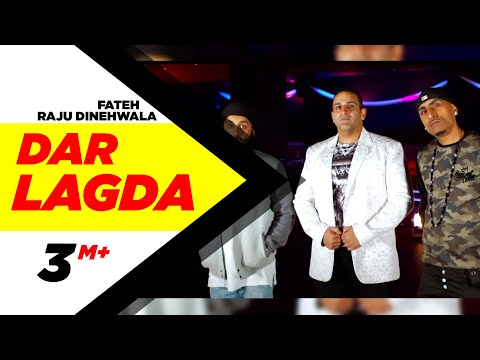 Dar Lagda (Full Song) | Raju Dinehwala Ft. Fateh | Dr Zeus | Latest Punjabi Song 2016