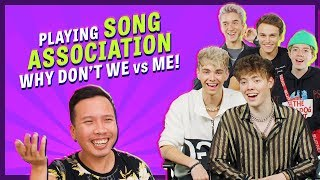 WHY DON'T WE vs ME: Song Association!