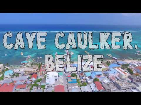 TOP THINGS TO DO IN CAYE CAULKER - Belize Travel Guide