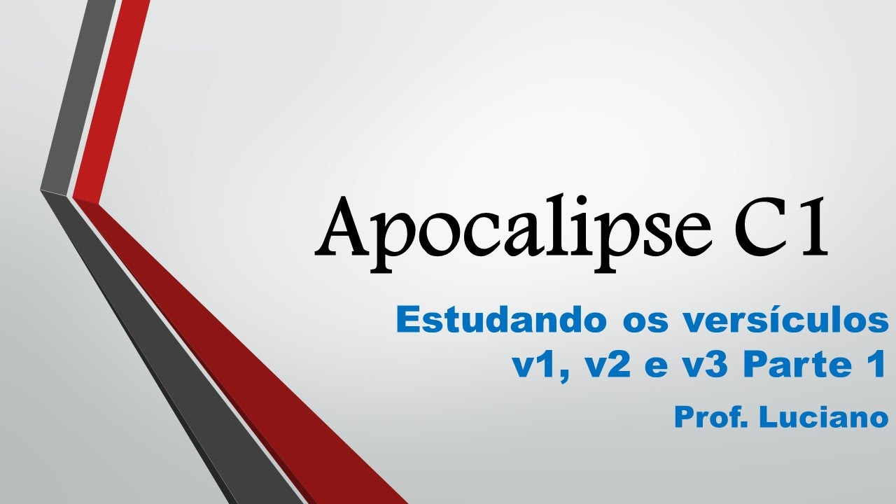 Apocalipse C1 v1,v2 e v3 Parte 1 - YouTube