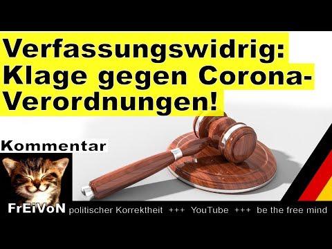 Grob Verfassungswidrig: Klage Gegen C*O*R*O*N*A-Verordnungen * Shutdown Sofort Beenden!