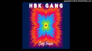 HBK Gang - Quit Cattin