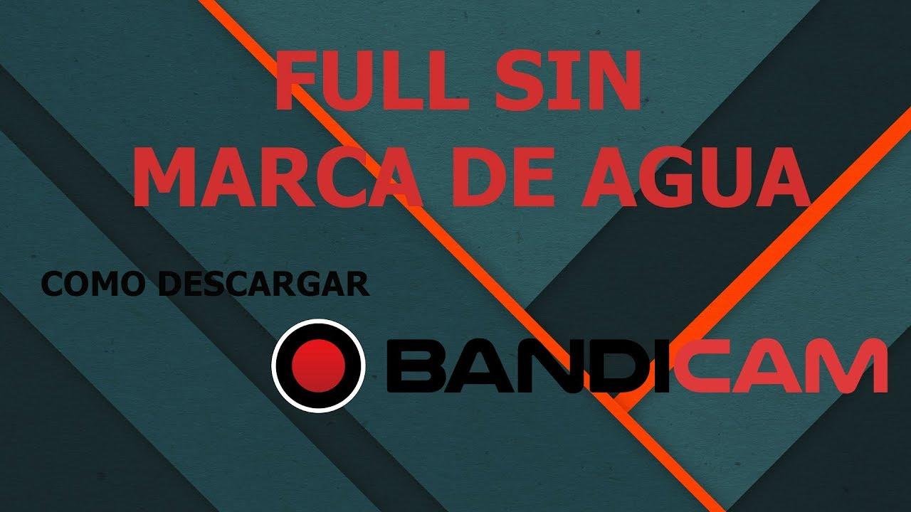 Como Instalar Bandicam Full Sin Marca De Agua 2019 Youtube