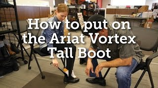How to put on the Ariat Vortex Tall Boot