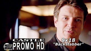 "Castle 8x18 Promo - Castle Season 8 Episode 18 Promo ""Backstabber"" (HD)"