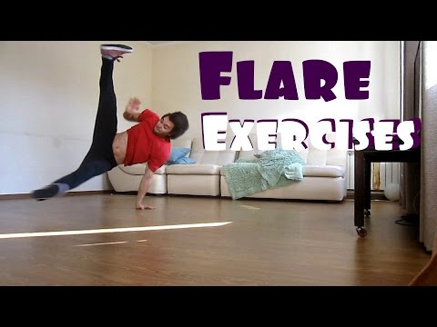 Flare Exercises | Strength, Stretching, Technique