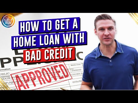 How to Get a Home Loan with Bad Credit - YouTube